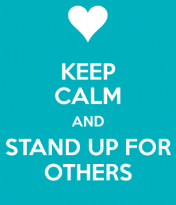 keep-calm-and-stand-up-for-others-14